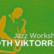 Jazz workshop with Viktor Tóth